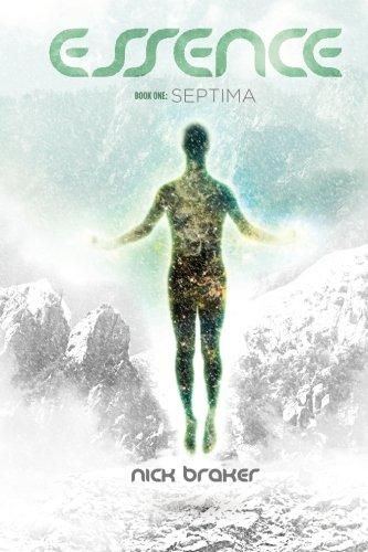 Essence: Book 1 - Septima: Volume 1