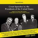 Great Speeches by the Presidents of the United States, 1933-2015 Speech by  SpeechWorks - compilation, Barack Obama Narrated by Franklin D. Roosevelt, John F. Kennedy, Ronald Reagan