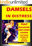 """""""DAMSELS IN DISTRESS"""": OVER 200 Pulp..."""