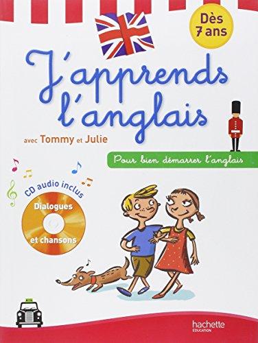 J'apprends l'anglais avec Tommy et Julie : Dès 7ans (1CD audio)