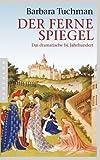 Image of Der ferne Spiegel: Das dramatische 14. Jahrhundert (German Edition)