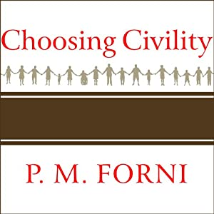 Choosing Civility Audiobook