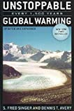 img - for Unstoppable Global Warming: Every 1500 Years. With DVD laid in book / textbook / text book