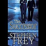 The Successor | Stephen Frey