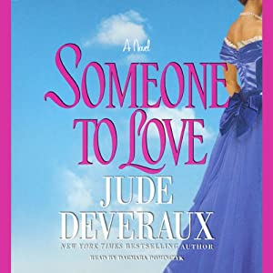Someone to Love | [Jude Deveraux]