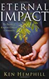img - for Eternal Impact: The Passion of Kingdom-Centered Communities book / textbook / text book