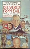 Delivered from Evil: The Saga of World War Two