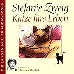 Katze fürs Leben | Stefanie Zweig