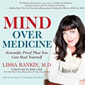 Mind Over Medicine: Scientific Proof That You Can Heal Yourself | [Lissa Rankin]