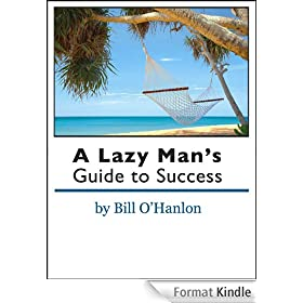 A Lazy Man's Guide to Success (English Edition)