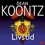 Livstid [Life Expectancy] | Dean Koontz