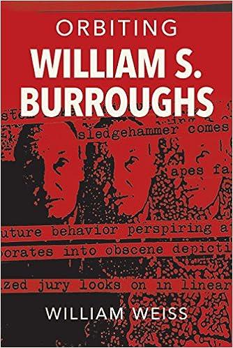 Orbiting William S. Burroughs