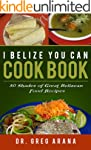 I BELIZE YOU CAN COOK BOOK