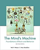img - for The Mind's Machine: Foundations of Brain and Behavior, Second Edition book / textbook / text book