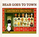 Bear Goes to Town