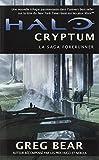 La saga forerunners, Tome 1 : Halo cryptum