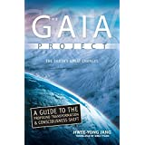 The Gaia Project: 2012; The Earth's Coming Great Changesby Hwee-Yong Jang