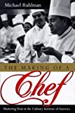 img - for The Making of a Chef: Mastering Heat at the Culinary Institute of America (HARDCVR) book / textbook / text book