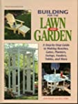 Building for the Lawn and Garden: A S...
