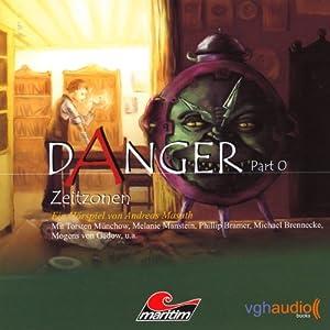 Zeitzonen (Danger, Part 0) Hörspiel