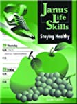 Janus Life Skills: Staying Healthy 98c.
