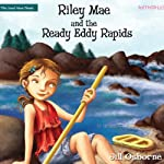 Riley Mae and the Ready Eddy Rapids: Faithgirlz! / The Good News Shoes | Jill Osborne