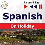 De vacaciones - Spanish on Holiday (Listen & Learn) | Dorota Guzik