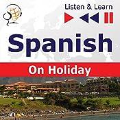 Spanish - On Holiday: De vacaciones (Listen & Learn) | Dorota Guzik