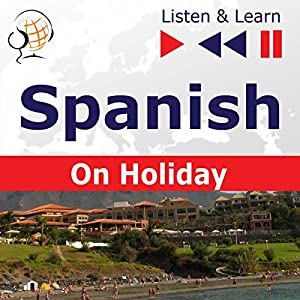 De vacaciones - Spanish on Holiday (Listen & Learn) Hörbuch
