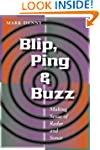 Blip, Ping, and Buzz: Making Sense of...