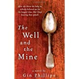 The Well and the Mineby Gin Phillips