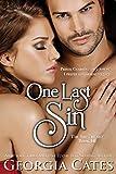 One Last Sin: The Sin Trilogy: Book III