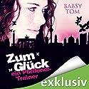 Zum Glück ein Pörßenel-Trainer Hörbuch von Babsy Tom Gesprochen von: Nina-Zofia Amerschläger