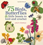 75 Birds, Butterflies & Little Beasts...