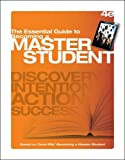 img - for The Essential Guide to Becoming a Master Student (Textbook-specific CSFI) book / textbook / text book