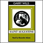 Saint Augustine: A Life | Garry Wills