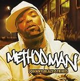 echange, troc Method Man, The Beatnuts - Johnny Blaze Strikes