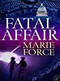 Fatal Affair: Book One of the Fatal Series
