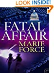 Fatal Affair: Book One of the Fatal S...