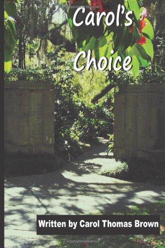 Carol's Choice