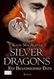 Silver Dragons: Ein brandhei�es Date