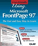 img - for Using Frontpage 97 (User-friendly) by Maloney, Eric, Nossiter, Joshua C. (1997) Hardcover book / textbook / text book