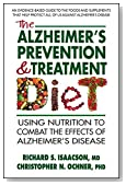 The Alzheimer's Prevention & Treatment Diet