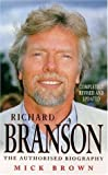 RICHARD BRANSON: THE INSIDE STORY (0747232164) by MICK BROWN