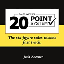 The 20 Point System: The Six-Figure Sales Income Fast Track Audiobook by Josh Zoerner Narrated by Kyle Brauch