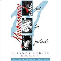 Montmorency: Thief, Liar, Gentleman Hörbuch von Eleanor Updale Gesprochen von: Stephen Fry