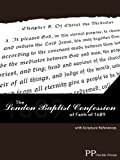 The London Baptist Confession of Faith of 1689