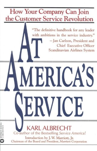 At America's Service: How Your Company Can Join the Customer Service Revolution [Albrecht, Karl] (Tapa Blanda)