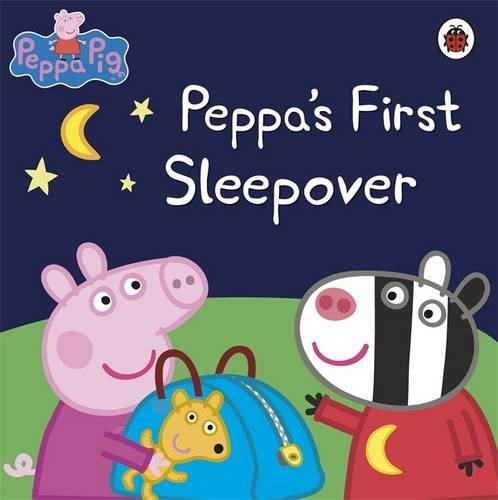 Peppa's First Sleepover Storybook. (Peppa Pig)
