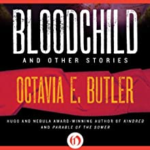 Bloodchild and Other Stories (       UNABRIDGED) by Octavia E. Butler Narrated by Janina Edwards